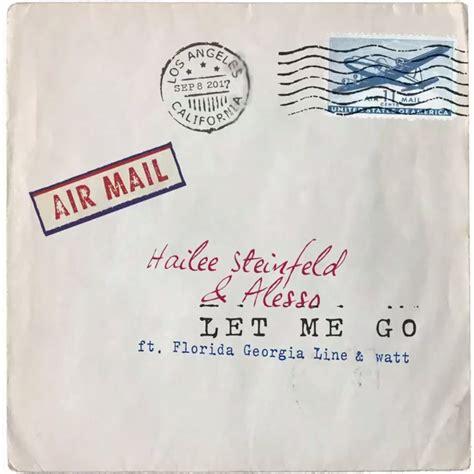 Download Mp3 Let Me Go Hailee | hailee steinfeld alesso let me go lyrics genius lyrics