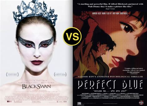 film blue negro black swan vs perfect blue 2010 1998 critical dave