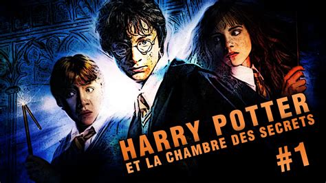 harry potter la chambre des secrets complet harry potter et la chambre des secrets let s play 1
