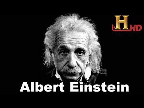 history of albert einstein biography albert einstein biography hd history documentary disco