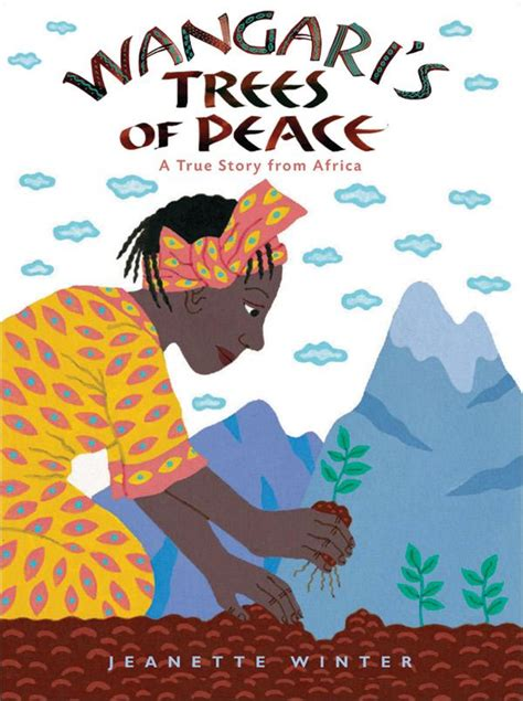 junior library guild wangari s trees of peace a true