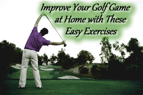 improve your golf at home with these easy exercises