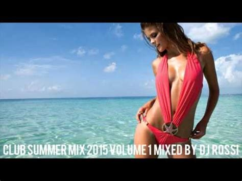 dutch house music blog vol 1 club summer mix 2015 ibiza party mix dutch house music megamix mixed