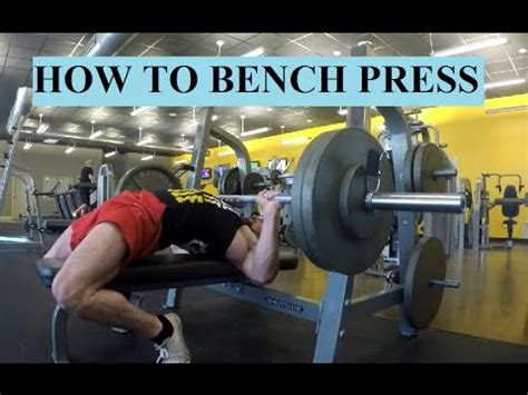 how to do the perfect bench press how to do a perfect bench press youtube