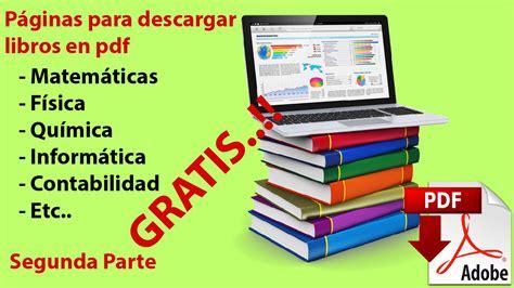 libros pdf libros para descargar descargar libros gratis en pdf para ingenier 237 as f 237 sica matem 225 ticas inform 225 tica etc parte 2