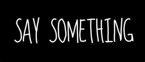 Say Something by Say Something Ispirato