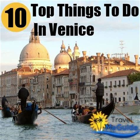best things to do venice top 10 things to do in venice europe 2015