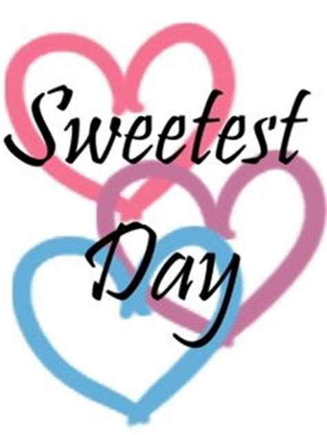 sweetest day pictures images page sweetest day pictures images page 3