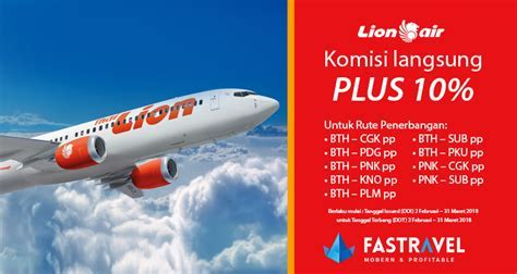 Promo Tambahan Komisi Maskapai Lion Air hingga 10%