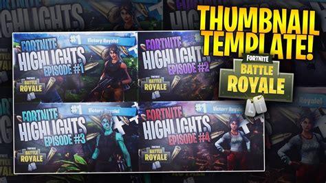 fortnite thumbnail template free fortnite battle royale thumbnail template new 2019