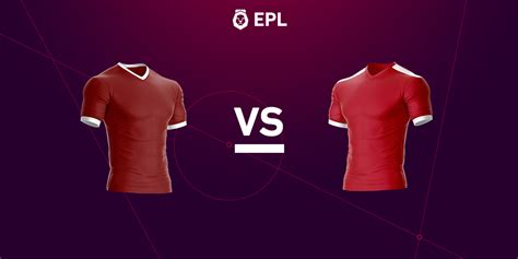 epl preview liverpool vs manchester united betting preview