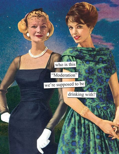 wine birthday meme fun birthday card by anne taintor moderation laughter
