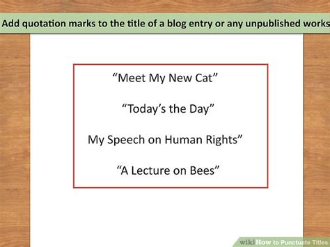How To Write A Speech Title In An Essay by 3 Ways To Punctuate Titles Wikihow