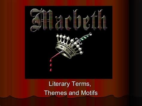 themes of macbeth slideshare macbeth