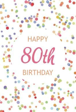 80th Birthday Confetti   Free Birthday Card   Greetings Island