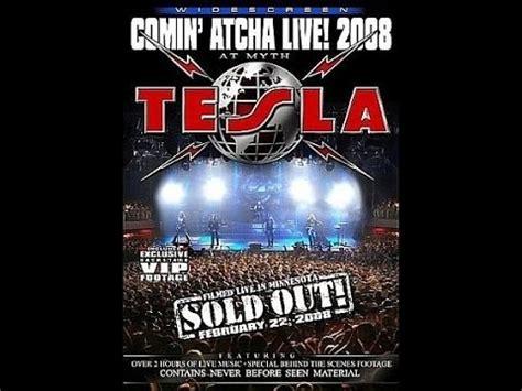 Tesla Signs Live Tesla Minnesota Comin Atcha Live 2008