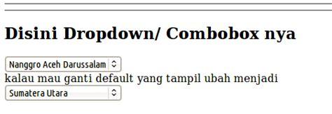 membuat drop down menu codeigniter membuat drop down combobox di codeigniter 171 jaranguda com