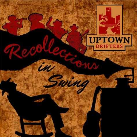 swing genre uptown drifters recollections in swing itunes plus aac