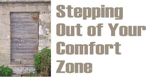 Out Of Comfort Zone by Stepping Out Of Your Comfort Zone
