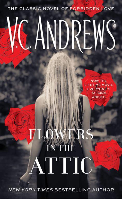 Flowers In The Attic flowers in the attic by v c book reviews