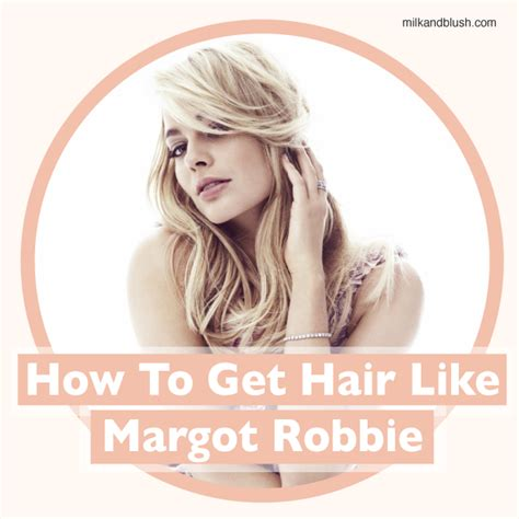 how to get my hair to look like kelly ripa how to get hair like margot robbie using hair extensions