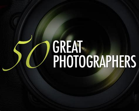 50 contemporary photographers you 50 great photographers you should know with portfolios web burning blog
