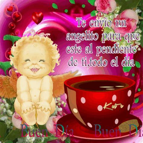 imagenes hermosas de angelitos de buenos dias y buenas noches buen d 237 a buenos dias pinterest buen d 237 a buenos