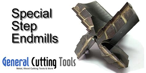 special step  mill general cutting tools