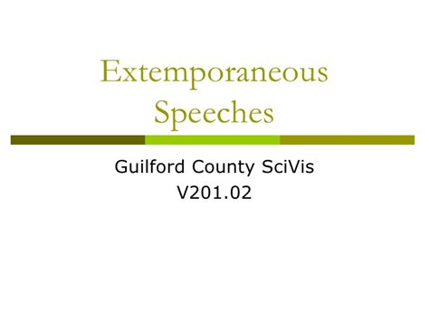 Extemporaneous Speech Sles extemporaneous speeches