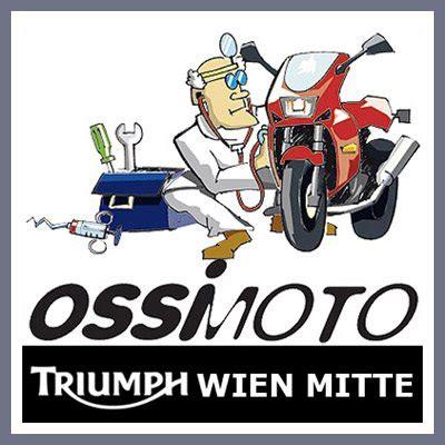Triumph Motorrad Händler Wien by Motorrad H 228 Ndler Ossimoto Triumph World Wien Mitte