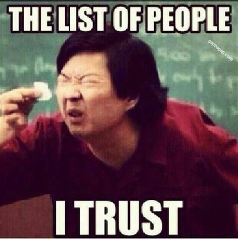 No Trust Meme - best 25 funny memes about life ideas on pinterest funny