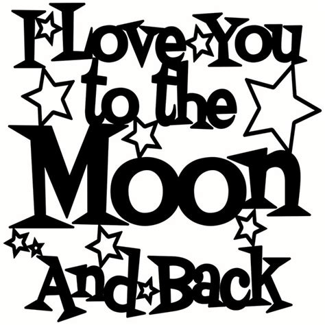 i love you to the moon and back svg cuttable designs