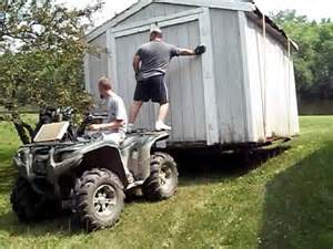 move a shed with trailer and 4 wheeler