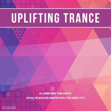 dance music production uplifting trance jksound uplifting trance sle pack at producer loops