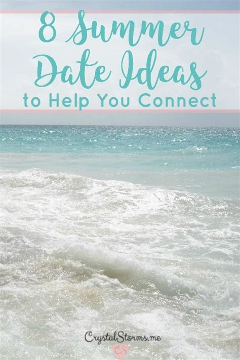 8 Great Summer Date Ideas by 8 Summer Date Ideas To Help You Connect Storms