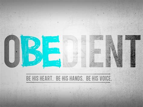 how to your to be obedient obedience or excuses flowing faith