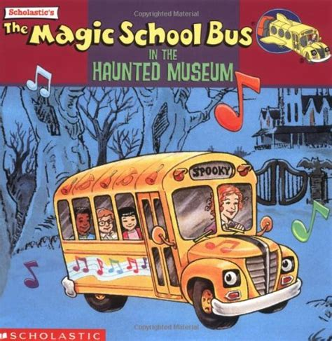 magic school bus haunted house magic school bus in the haunted museum magic school bus books