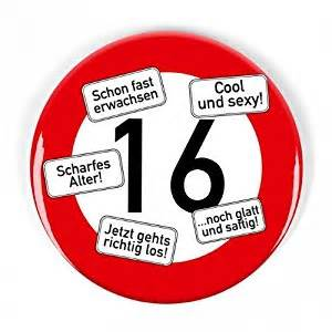 14345 spruche zum 16 geburtstag signs riesen verkehrsschild button zum 16