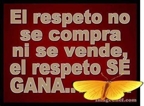 imagenes en ingles de respeto el respeto se gana 164 164 frases en imagenes 164 164 robi8