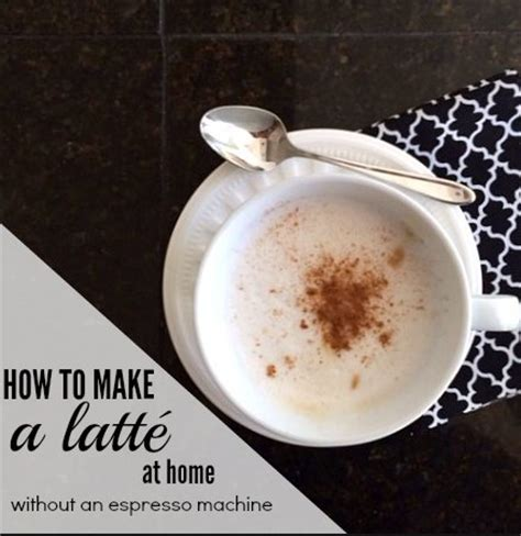 how to make a latt 233 at home without an espresso machine