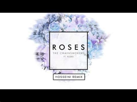 roses the him remix the chainsmokers the chainsmokers roses ft roses hosseini remix youtube