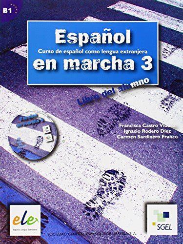 espanol en marcha 3 espanol en marcha 3 b1 libro del alumno student book with audio cd pdfsr com