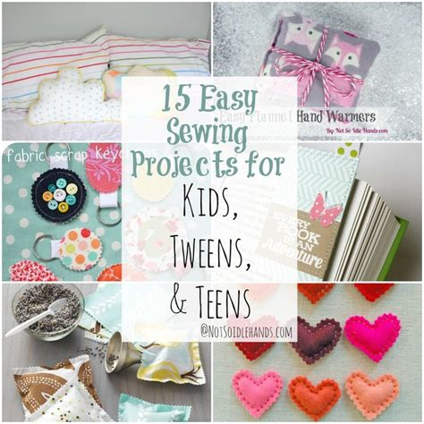 15 easy sewing projects for beginners a cultivated nest 15 easy sewing projects for kids tweens and teens by