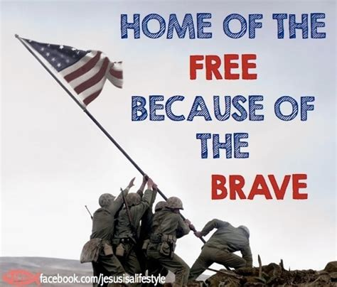 inspirational image home of the free because of the brave