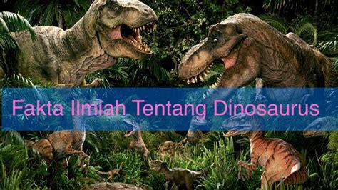 film dokumenter tentang dinosaurus fakta ilmiah tentang dinosaurus ngawi cyber