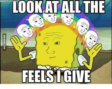 feels meme 25 best memes about meme feel meme feel memes
