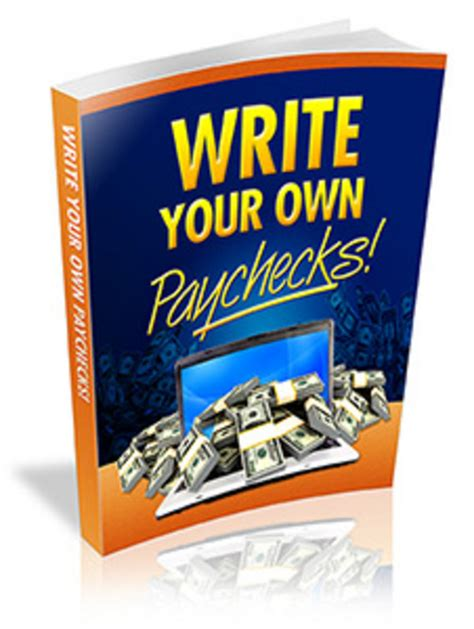 Make Your Own Money Online - make money online writing your own paychecks download ebooks