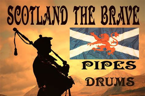 Scotland The Brave by Scotland The Brave Pipes Drums Hd