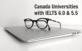 Colleges Accepting Ielts Score For Mba by Canada Universities Colleges Accept Ielts 6 Band Score
