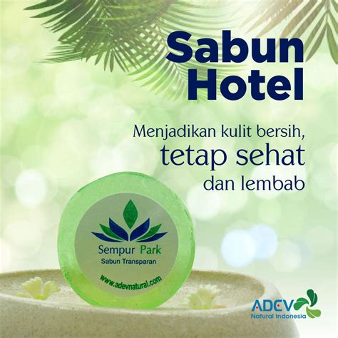 Sabun Hotel produk dan jasa pt adev indonesia perusahaan